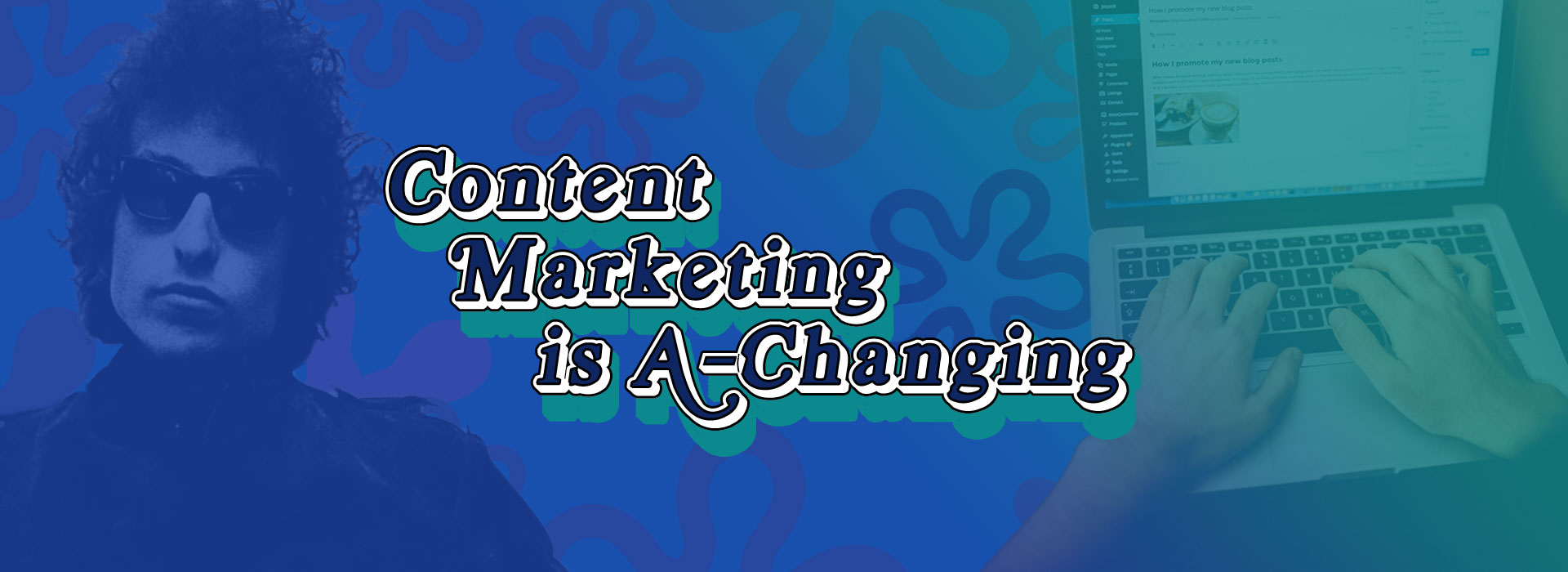 Content marketing is a-changing
